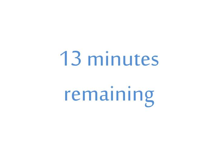 13 minutes remaining