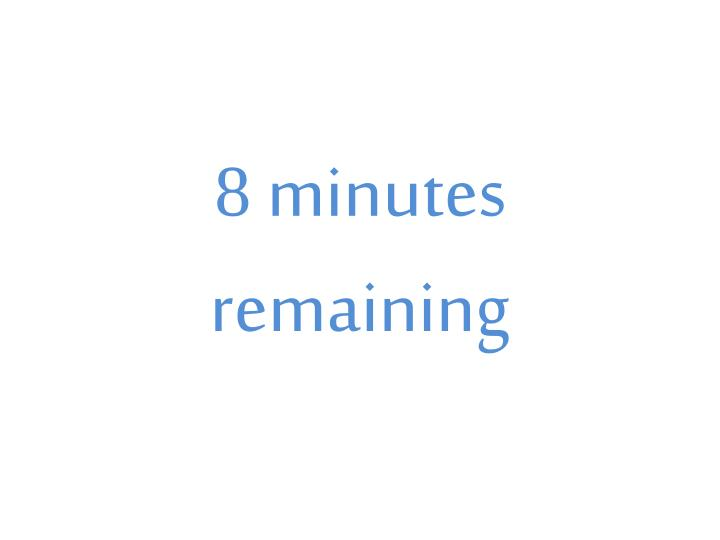 8 minutes remaining