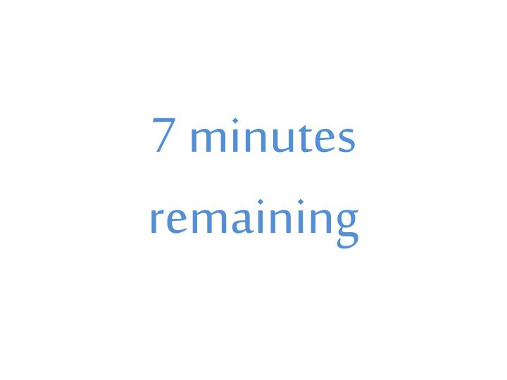 7 minutes remaining