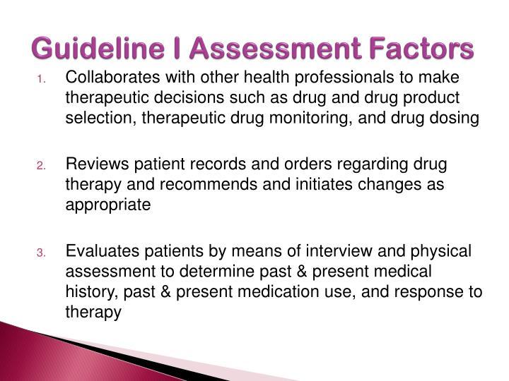 Guideline I Assessment Factors