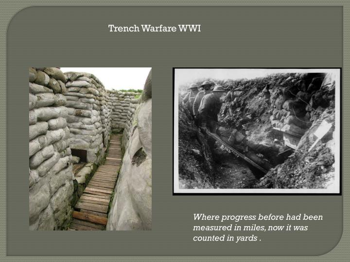 Trench Warfare WWI