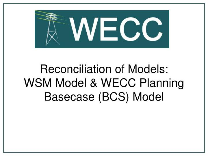 Reconciliation of Models: