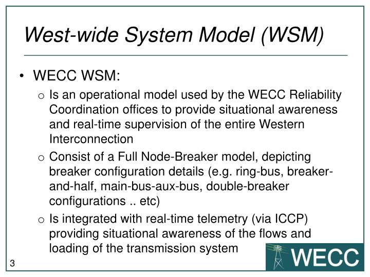 West wide system model wsm