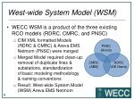 west wide system model wsm1