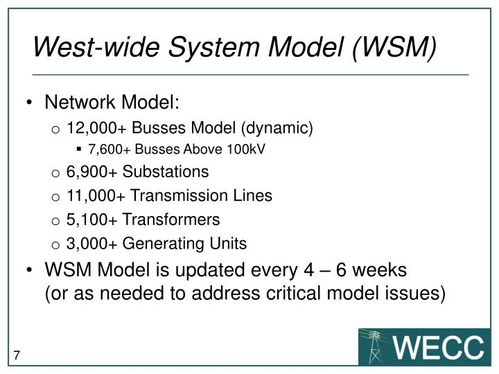 West-wide System Model (WSM)