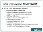 west wide system model wsm6
