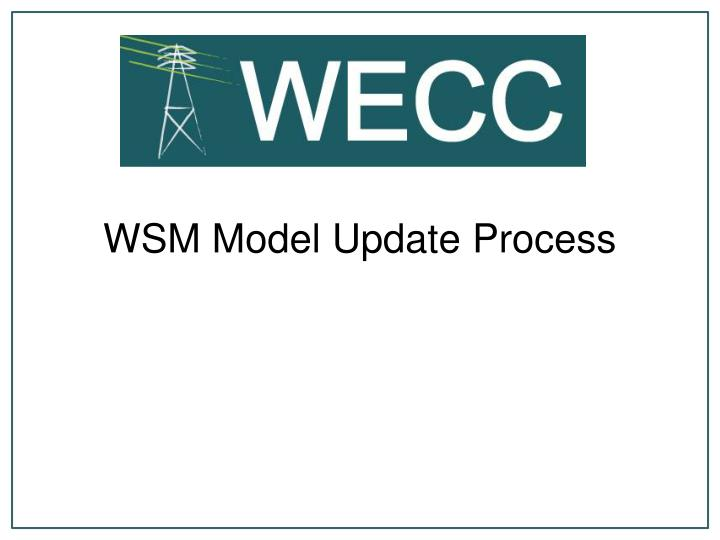 WSM Model Update Process