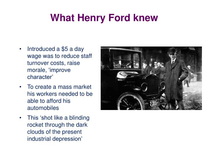 What henry ford knew