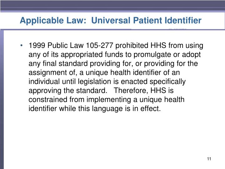 Applicable Law:  Universal Patient Identifier