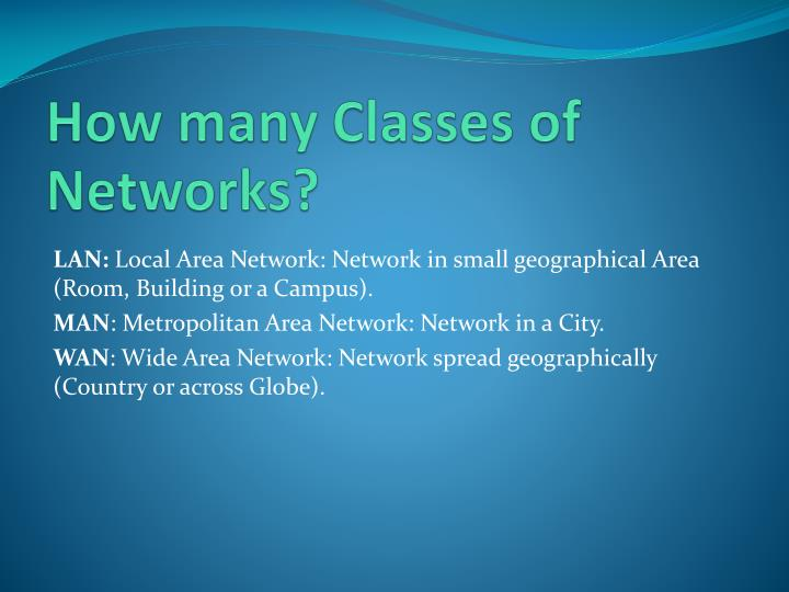 How many Classes of Networks?