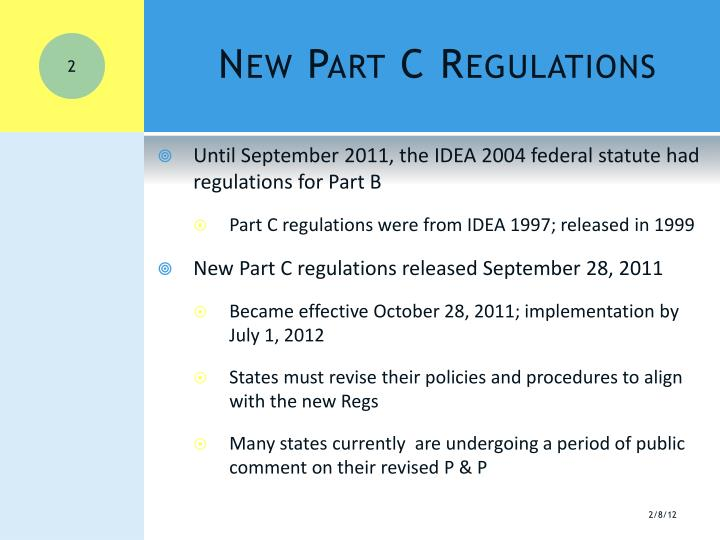 New part c regulations