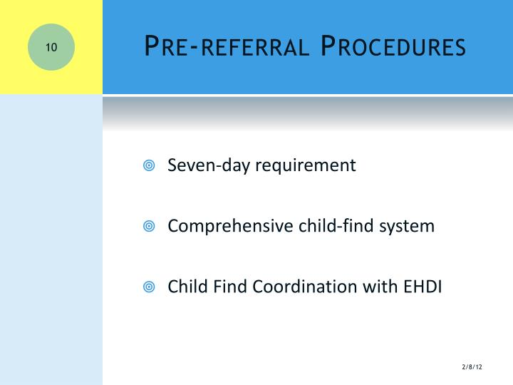 Pre-referral Procedures