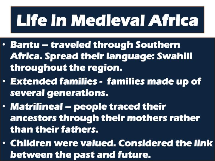 Life in Medieval Africa