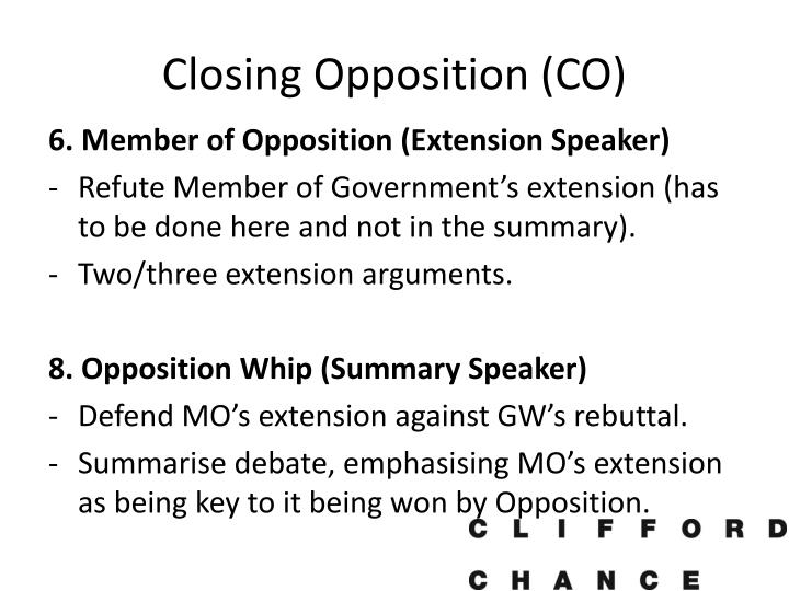 Closing Opposition (CO)