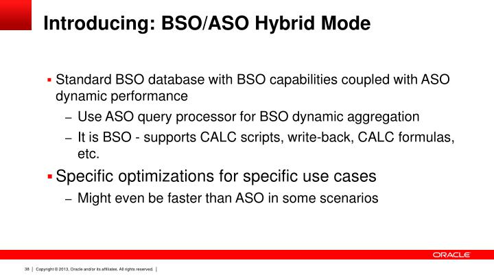 Introducing: BSO/ASO Hybrid Mode