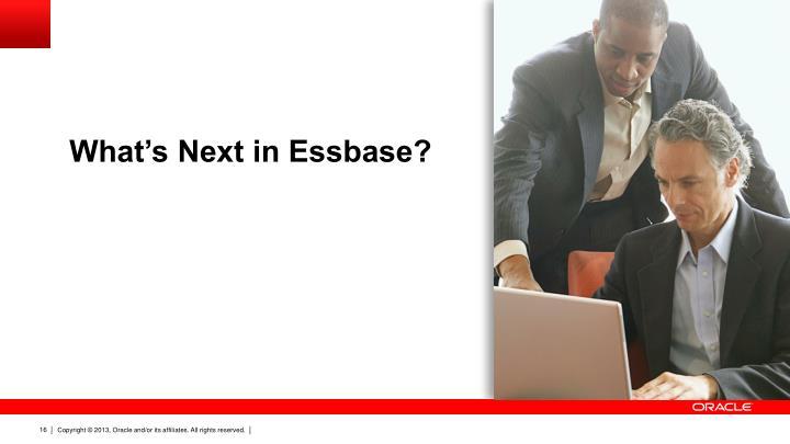 What's Next in Essbase?