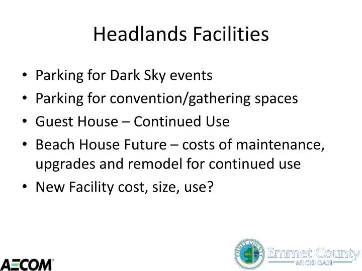 Headlands Facilities