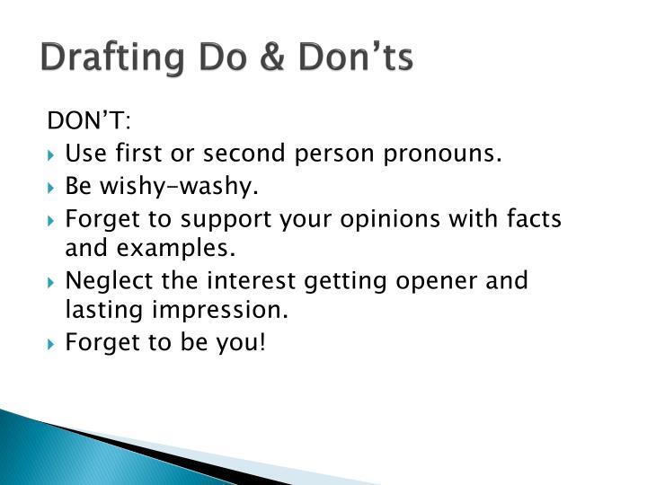 Drafting Do & Don'ts