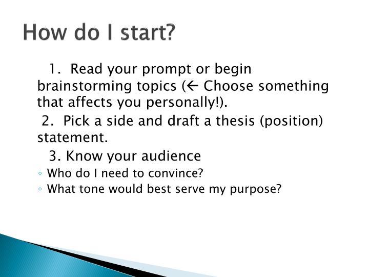 How do I start?