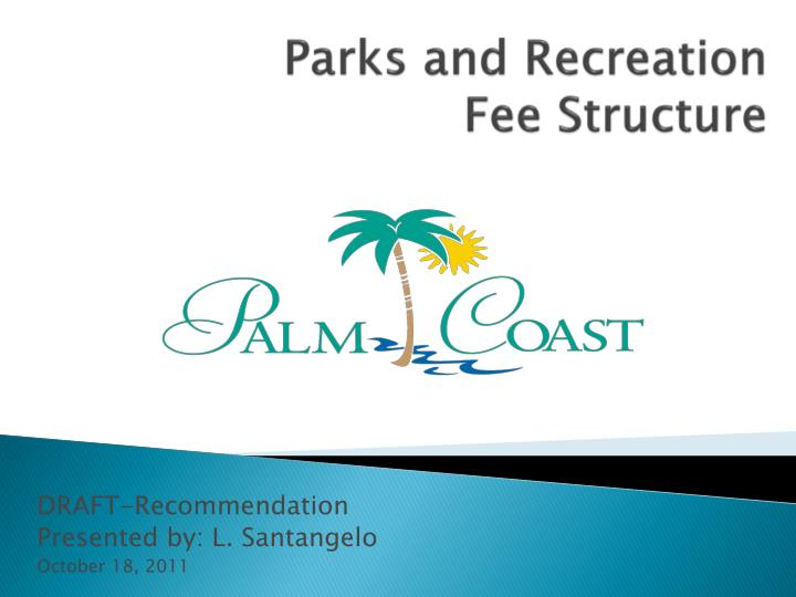 Parks and recreation fee structure
