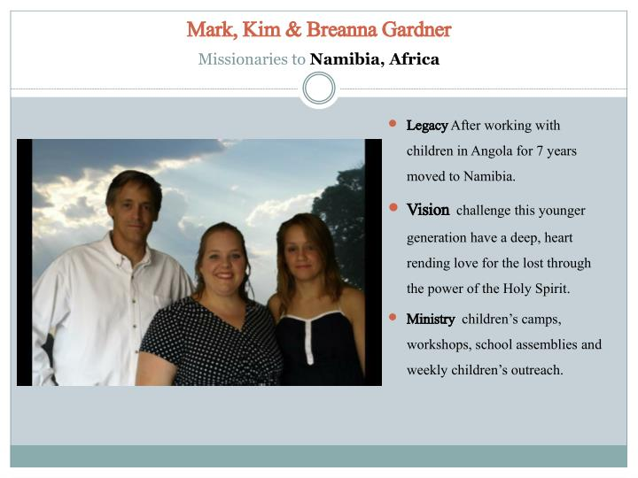 Mark kim breanna gardner missionaries to namibia africa