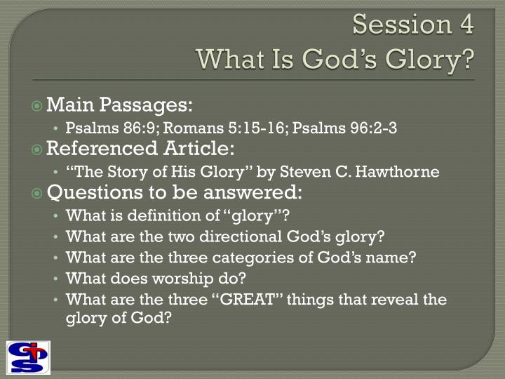 Session 4 what is god s glory