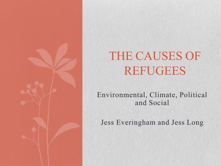 The causes of refugees
