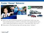 foster owner behavior