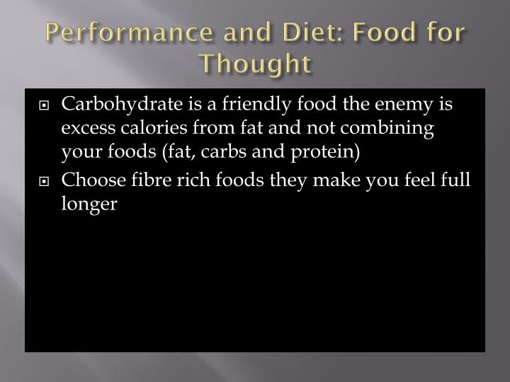 Performance and Diet: Food for Thought