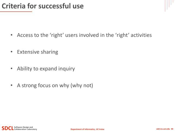 Criteria for successful use