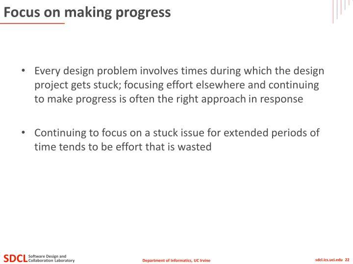 Focus on making progress