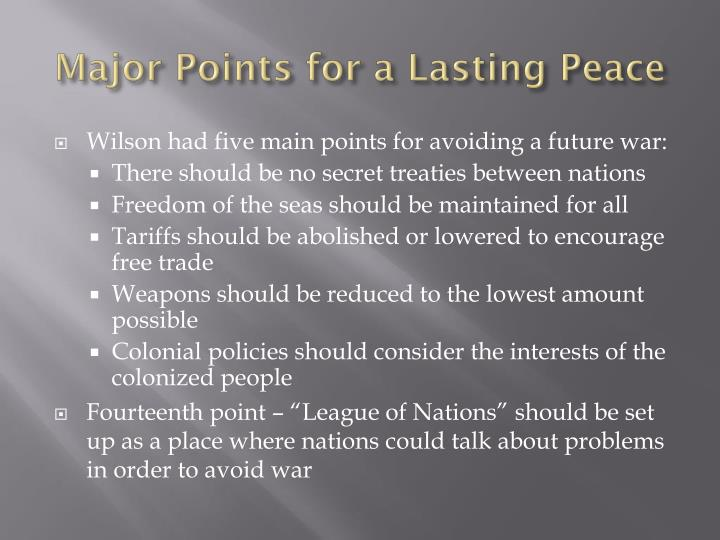 Major Points for a Lasting Peace