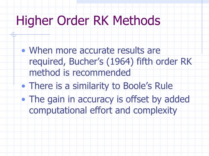 Higher Order RK Methods