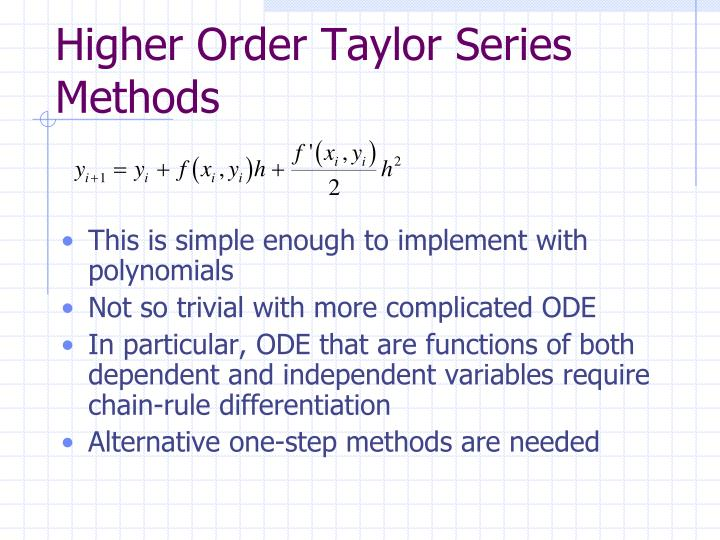 Higher Order Taylor Series Methods