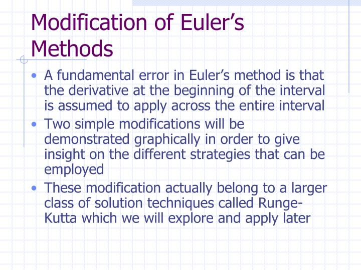Modification of Euler's Methods