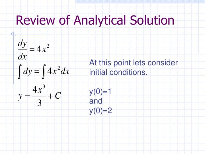 Review of Analytical Solution