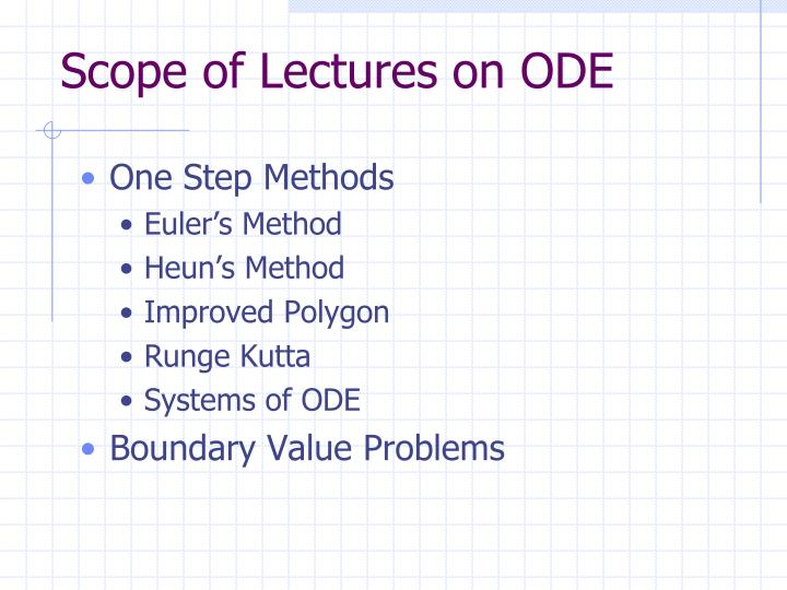 Scope of Lectures on ODE