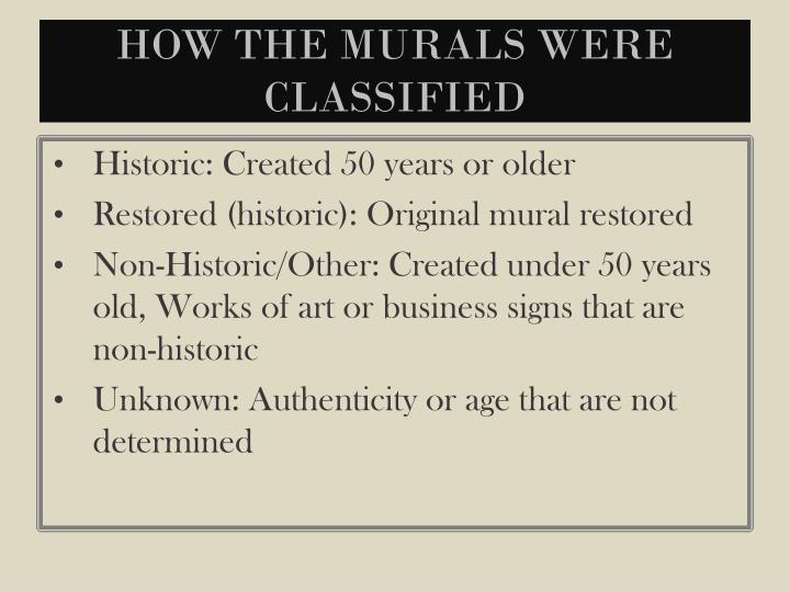 How The Murals were Classified