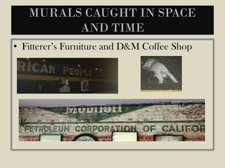 Murals caught in space and time