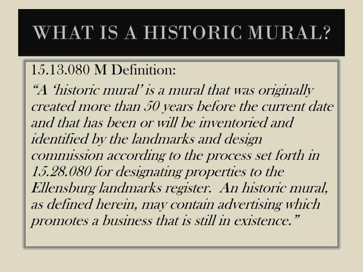 What is a historic mural?