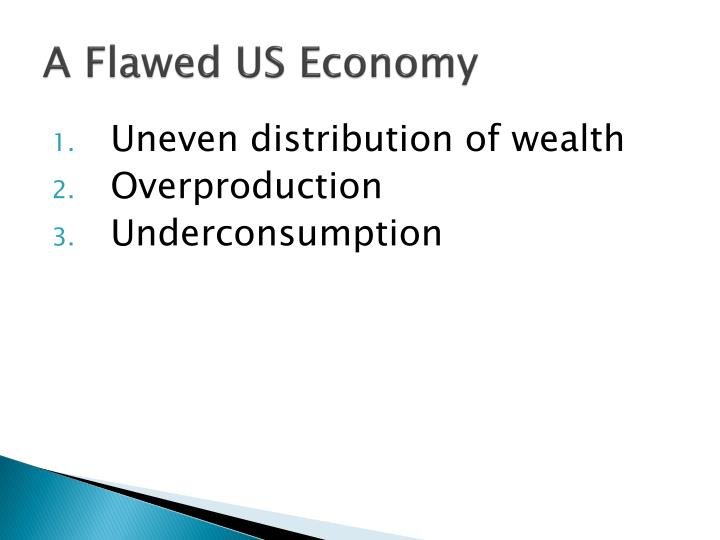 A Flawed US Economy