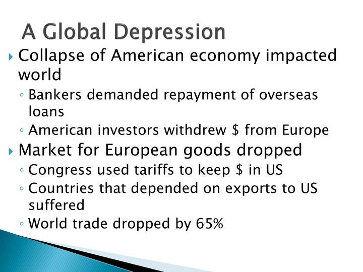 A Global Depression