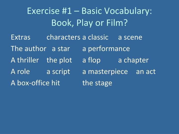 Exercise #1 – Basic Vocabulary: