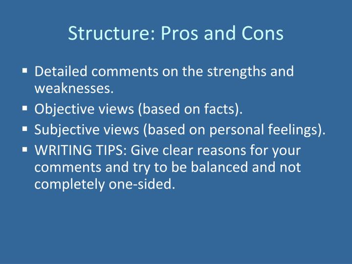 Structure: Pros and Cons
