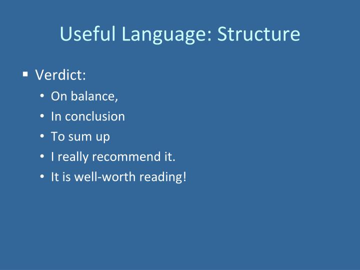 Useful Language: Structure