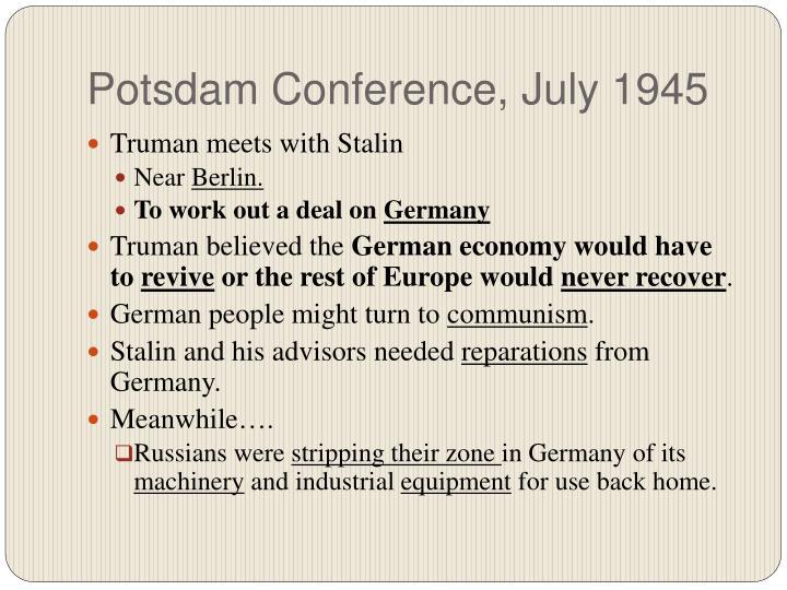 Potsdam Conference, July 1945