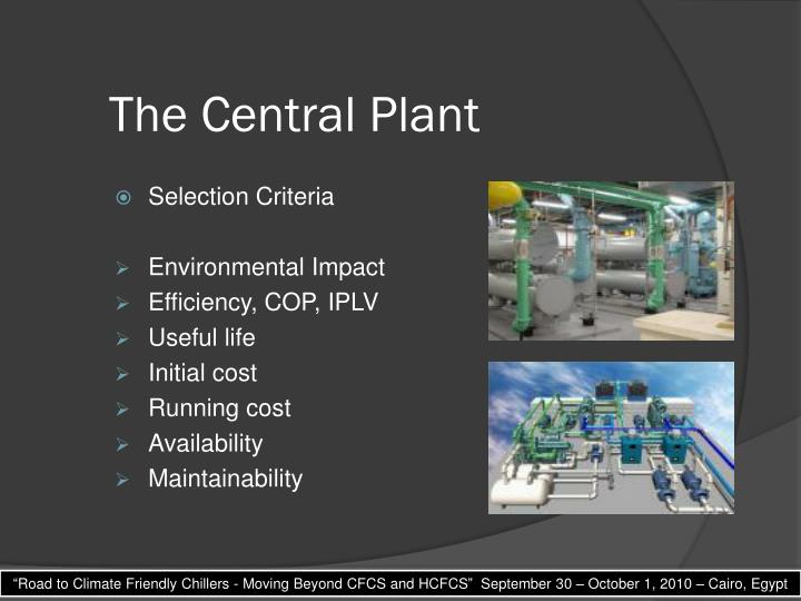 The Central Plant