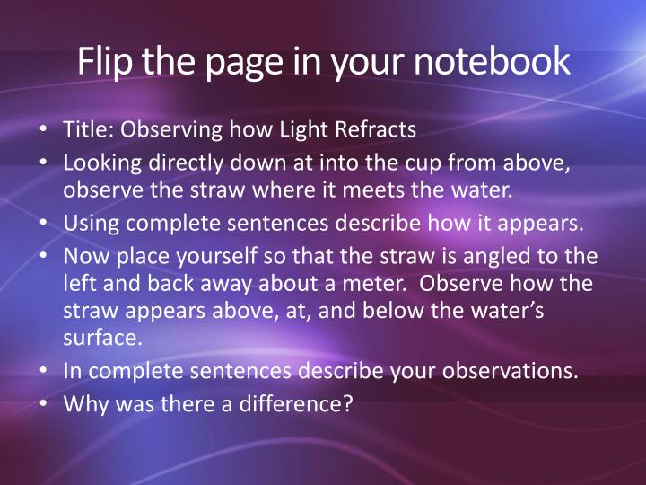 Flip the page in your notebook