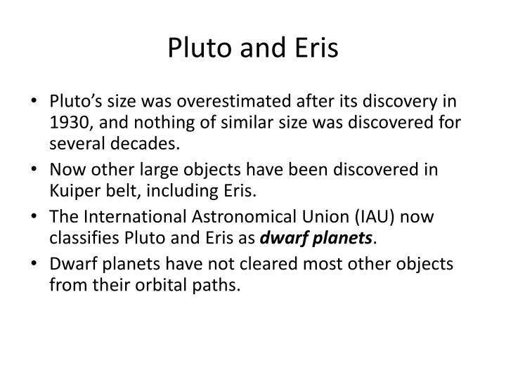 Pluto and Eris