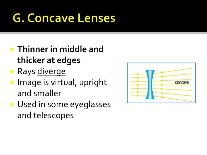 G. Concave Lenses